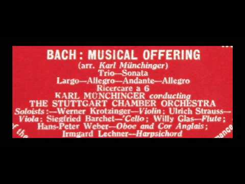 Bach / Karl Munchinger, 1958: Musical Offering - Stuttgart C