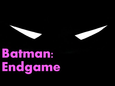 Batman: Endgame – The Complete Story