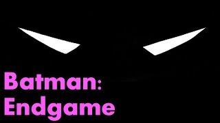 Batman: Endgame – The Complete Story