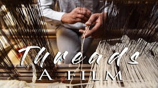 Threads-A Film on the Process of Natural dye and handloom