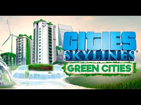 Let's Try -- Cities: Skylines - Green Cities [From Gamescom!]