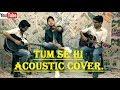 Tum se hi jab we met male cover by vick aulakh ft akshit akshay mp3