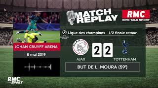 Ajax - Tottenham (2-3) : Le goal replay avec les commentaires en live de RMC