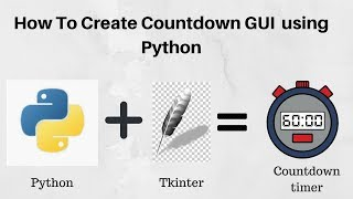 How To Create Countdown GUI Using Python