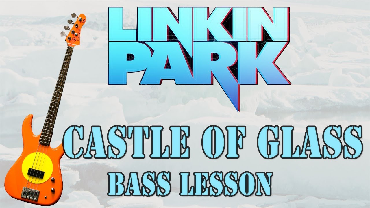 Linkin Park Castle Of Glass Bass Lesson Hq Youtube