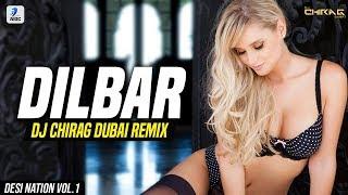 Dilbar Dilbar (Remix)   DJ Chirag Dubai   John Abraham   Nora Fatehi   Neha Kakkar   Ikka   Dhvani