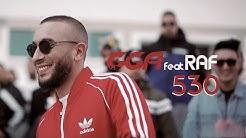 G.G.A - 530 feat. RAF (Official Music Video)