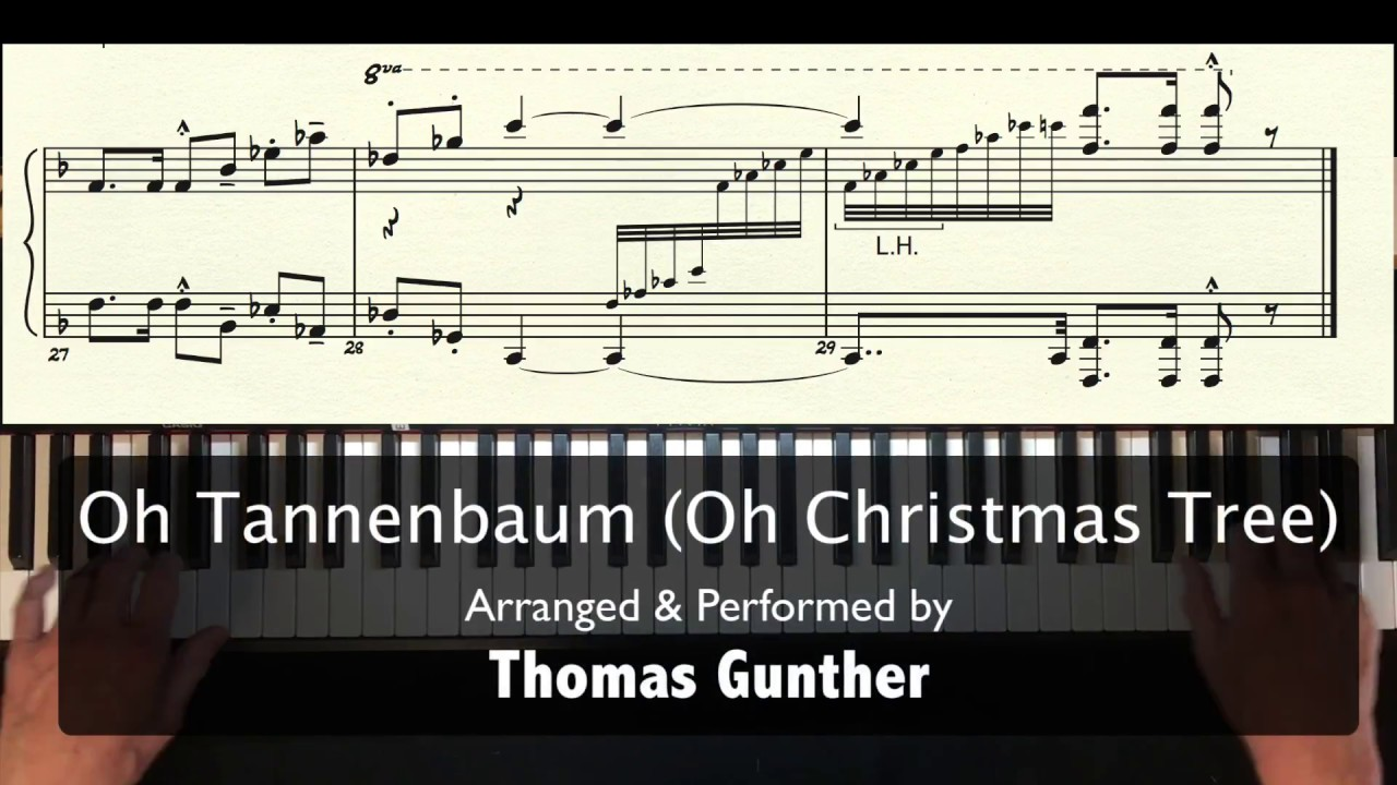 Oh Tannenbaum Oh.Oh Tannenbaum Oh Christmas Tree For Solo Piano