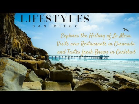 Lifestyles San Diego explores the history of La Mesa & Tastes Fresh Brews in Carlsbad