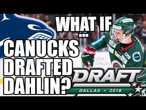 """Vancouver Canucks """"What If…"""": The Canucks Drafted Rasmus Dahlin? (Franchise / 2018 NHL Entry Draft)"""