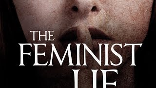 The Feminist Lie - Available on Amazon