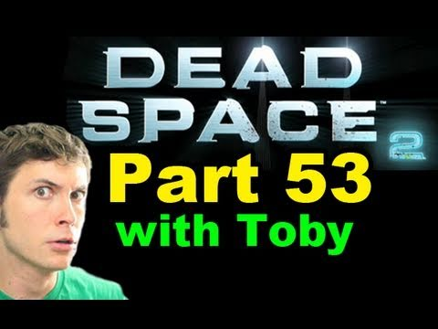 Dead Space 2 - HOT - Part 53