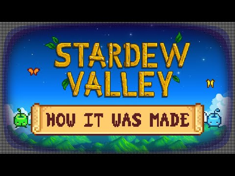 How Stardew Valley Was Made By Only One Person