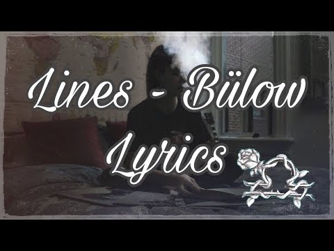 Lines - Bülow (Lyrics + Song)