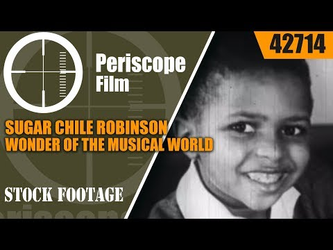 SUGAR CHILE ROBINSON 3-YEAR-OLD WONDER OF THE MUSICAL WORLD PIANO PRODIGY 42714