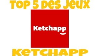 Le top 5 des jeux Ketchapp