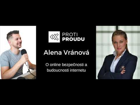 Alena Vránová - O online bezpečnosti a budoucnosti internetu v Proti Proudu