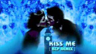 Kiss Me (KCP Mix) Full Version - E-Rotic