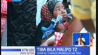 Serikali ya Tanzania yaanza mpango wa huduma ya afya bila malipo