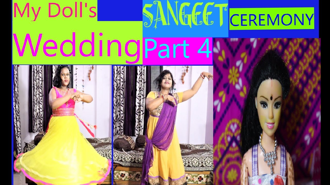 My Doll's Wedding video Series, Part -4, in Hindi  ( SANGEET CEREMONY)