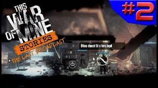 MATAMOS UM SOLDADO - This War Of Mine The Last Broadcast #2 - (Gameplay/PC/PTBR)HD