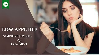 Poor Appetite/Low Appetite - Symptoms, Causes & Treatment - IMC Business