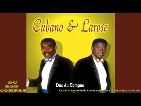 DIEUDONNÉ LAROSE & CUBANO  — Juif