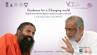78- Episode 3| Guidance For A Changing World From Daaji & Pujya Yogrishi Ramdev Baba Ji For Youth |