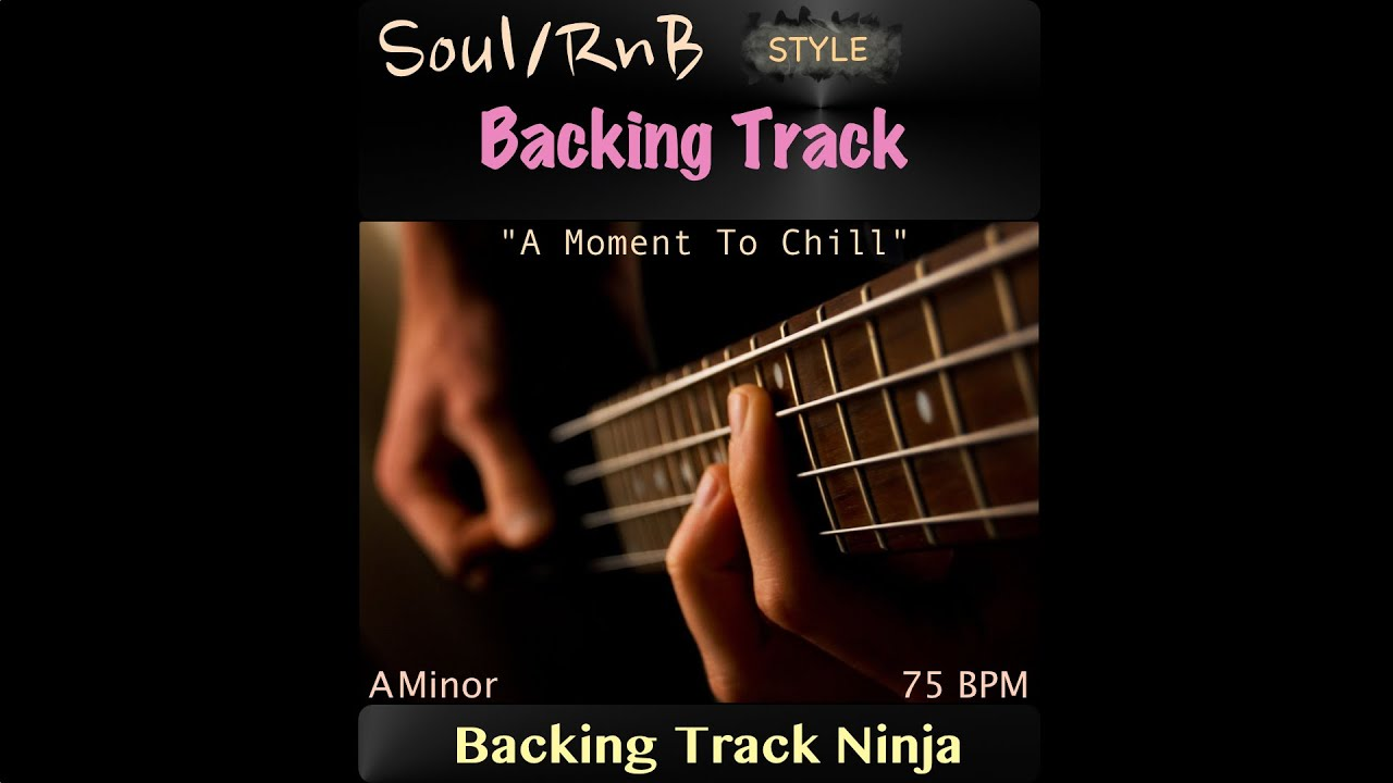 Soul/RnB Backing Track in A Minor, 75 BPM  [HIGH QUALITY]