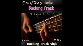 Soul/RnB Backing Track in A Minor, 75 BPM. [HIGH QUALITY]