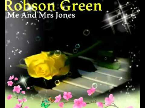 Me And Mrs Jones = Robson Green
