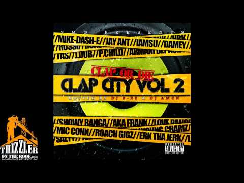 Mike-Dash-E Ft. P. Child & Armani Depaul - Choosin [Clap City 2, 2011]