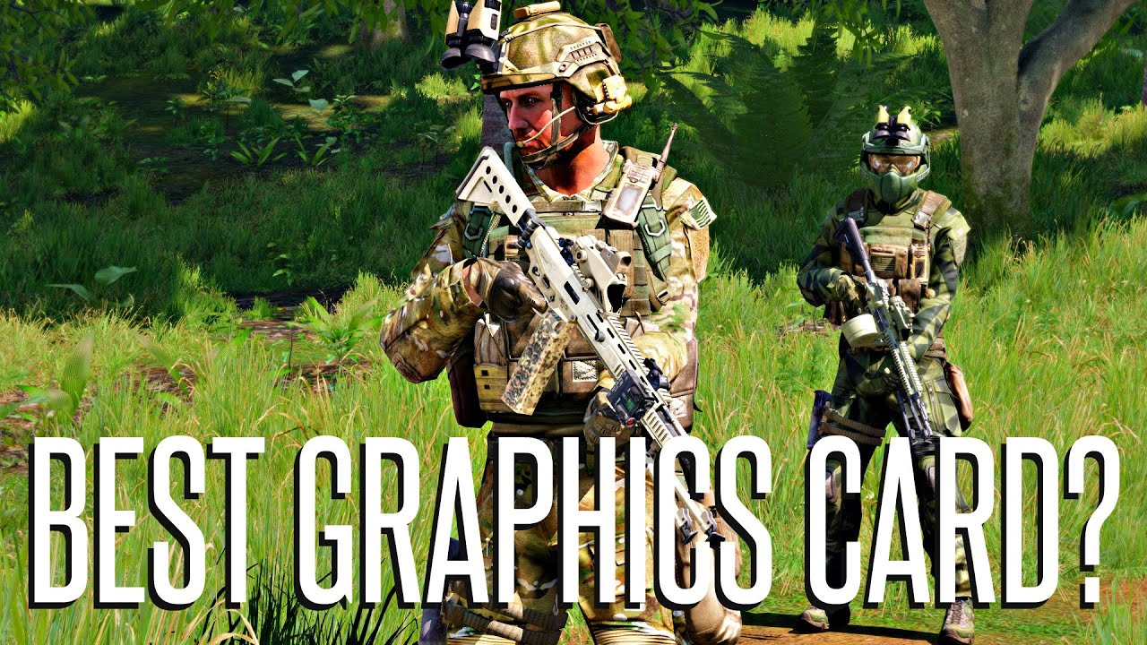 Best Graphics Card For Arma 3 Sitrep Youtube