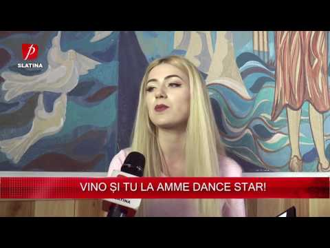 VINO ȘI TU LA AMME DANCE STAR!