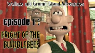 Wallace & Gromit's Grand Adventures (Episode 1 : Fright of the Bumblebees)