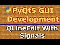 PyQt5 Creating QLineEdit With returnPressed Signal  (Python GUI Development)  #12