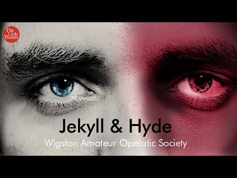 Wigston Amateur Operatic Society :: Jekyll & Hyde - The Musical