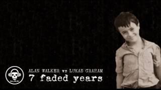 Alan Walker VS Lukas Graham 7 Faded Years ORCHESTRAL MASHUP