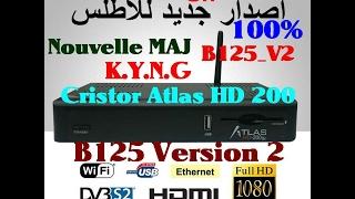 Nouvelle M.A.J Cristor Atlas HD 200/B125 V2_08/02/2017-Fixe Problème ON avec B125 100%