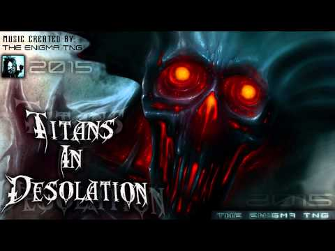 Industrial Metal - Titans In Desolation