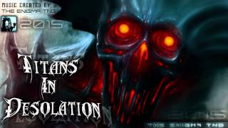 The Enigma TNG - Titans In Desolation