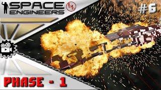 Space Engineers Сериал - Phase -1- Роковые последствия! #6