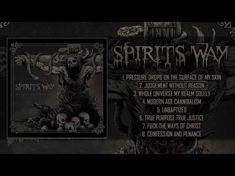 SPIRITS WAY - DEVOID OF MORALITY (FULL ALBUM STREAM)