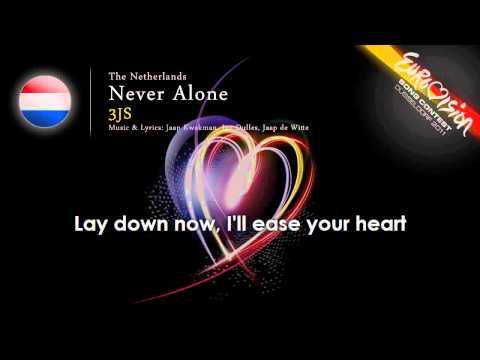 3JS 'Never Alone' The NetherlandsESC 2011onscreen lyrics