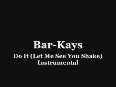 The Bar-Kays ~ Do It (Let Me See You Shake) Instrumental
