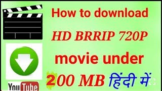 How To Download Full HD Movies Only 200 MB