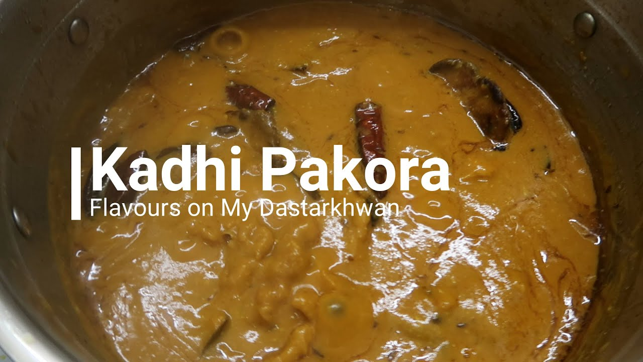 Kadhi Pakora||Punjabi Kadhi Pakoda|| How to make Kadhi Pakora with Flavours on My Dastarkhwan
