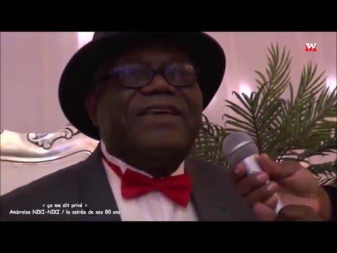 ça me dit privé / la soirée de 80 ans de Ambroise NIKI-NIKI