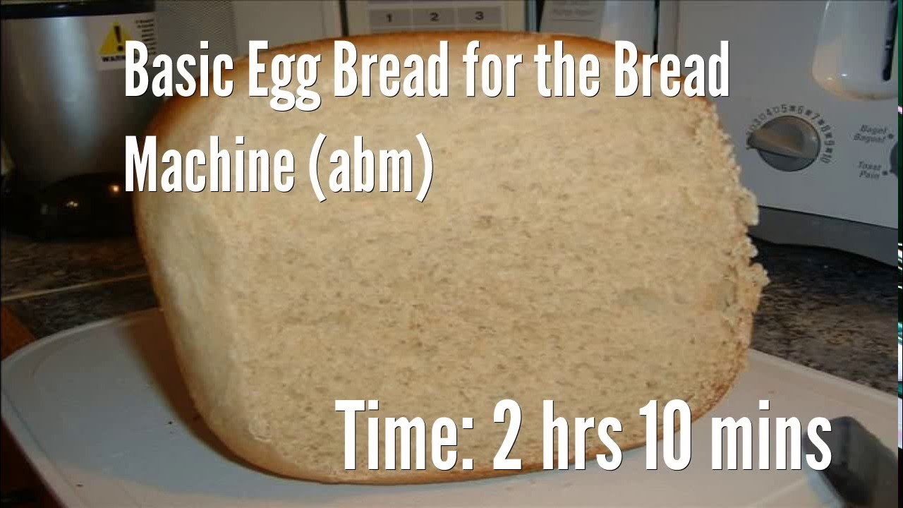 Basic Egg Bread for the Bread Machine (abm) Recipe - YouTube