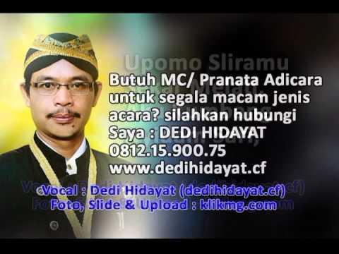 Bowo + Lagu Nyidam Sari - Dedi Hidayat - Pranata Adicara / MC